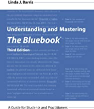 Download Understanding and Mastering The Bluebook: A Guide for Students and Practitioners (Legal Citation), Third Edition PDF
