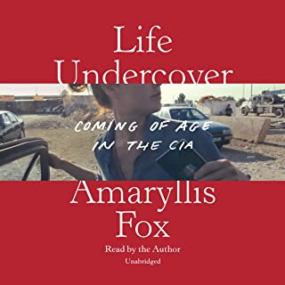 Life Undercover: Coming of Age in the CIA