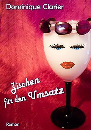 Zischen für den Umsatz (German Edition)
