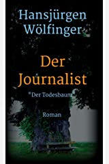 Der Journalist: Der Todesbaum Kindle Ausgabe
