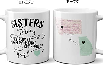 Sisters Forever Never Apart Coffee Mug, Long Distance Sisters Gift, State Ceramic Cup