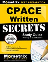 CPACE Written Secrets Study Guide: CPACE Test Review for the California Preliminary Administrative Credential Examination
