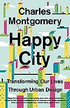 happy cities charles montgomery