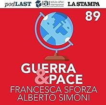 Assedio all'Occidente (Guerra & Pace 89)