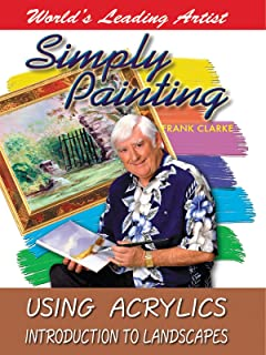 Simply Painting with World Leading Artist Frank Clarke - Using Acrylics & An Introduction to Landscapes