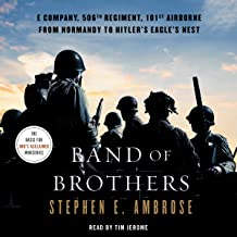 Band of Brothers: E Company, 506th Regiment, 101st Airborne, from Normandy to Hitler's Eagle's Nest