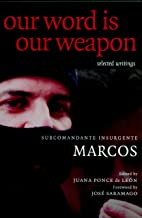 Our Word is Our Weapon: Selected Writings