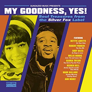 My Goodness, Yes! Soul Treasures From The Silver Fox Label (Gold Vinyl)