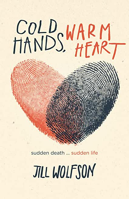 Cold Hands, Warm Heart (English Edition)