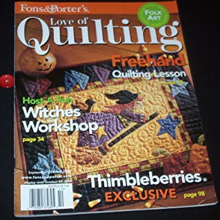 Fons & Porter's - Love of Quilting - Vol. 10, #4, Issue #59 - September/October 2005 (Magazine of quilt projects and patterns: Halloween Witch, Thimbleberries Exclusive, Special Folk Art Section)