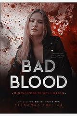 BAD BLOOD: O reencontro de Skye e Mason (Livro 1) eBook Kindle