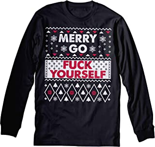 Merry Go Fuck Yourself - Ugly Christmas Sweater Long Sleeve Shirt