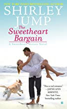 The Sweetheart Bargain (A Sweetheart Sisters Novel Book 1)