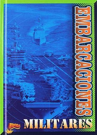 Embarcaciones militares / Military Boats (Tecnologia Militar) (Spanish Edition)