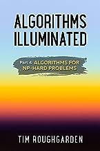 Algorithms Illuminated (Part 4): Algorithms for NP-Hard Problems PDF