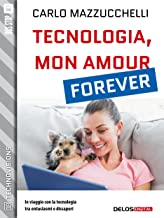 Tecnologia, mon amour forever (TechnoVisions)