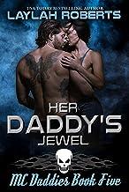 Her Daddy's Jewel (MC Daddies Book 5)