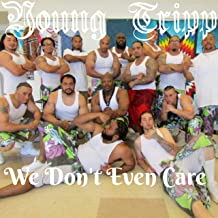 Best we don t even care Reviews