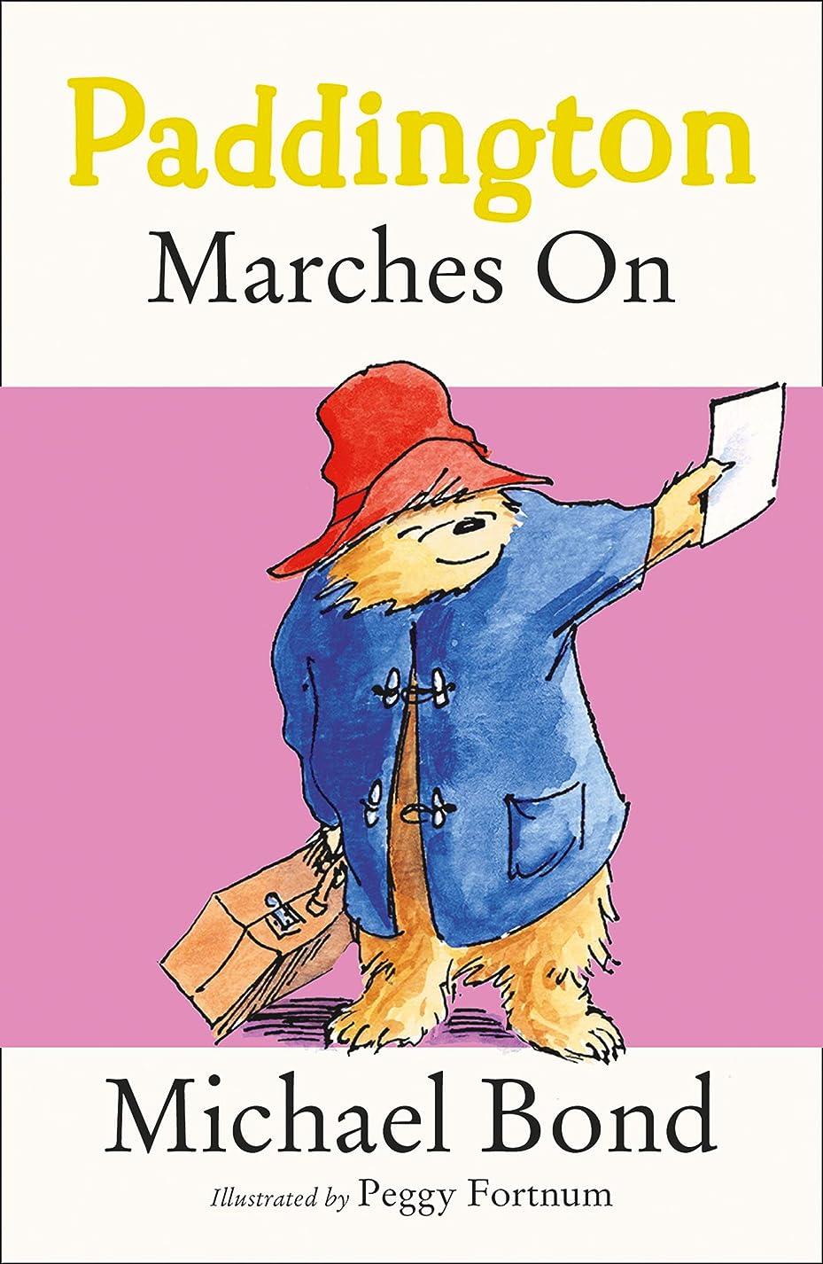 学んだ精神リールPaddington Marches On (Paddington Bear Book 6) (English Edition)