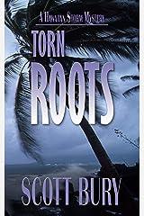 Torn Roots (Hawaiian Storm Book 1) Kindle Edition