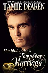 The Billionaire's Temporary Marriage (The Limitless Clean Billionaire Romance Series Book 3) Kindle Edition