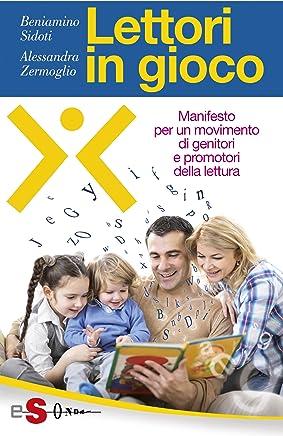 Lettori in gioco: Manifesto per un movimento di genitori e promotori della lettura