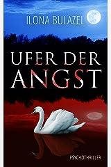 Ufer der Angst: Psychothriller Kindle Ausgabe