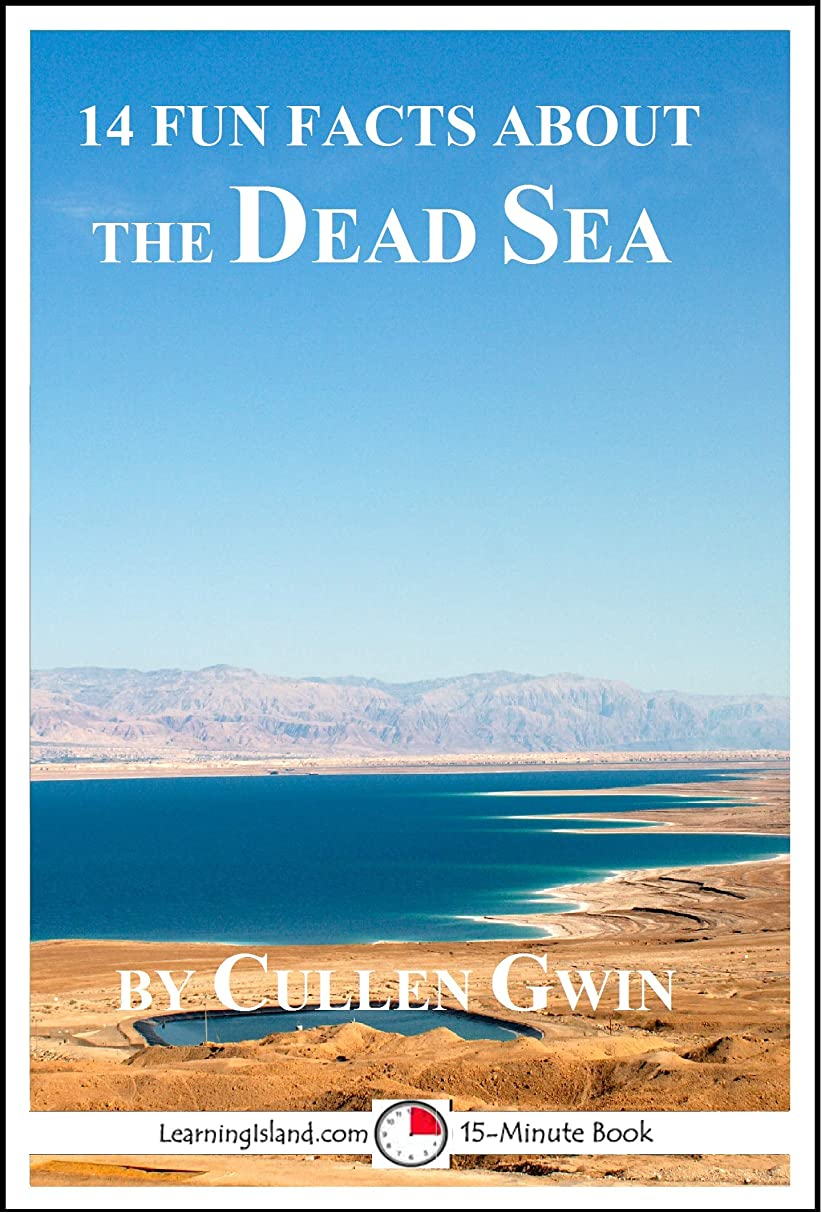 14 Fun Facts About the Dead Sea: A 15-Minute Book (15-Minute Books 1526) (English Edition)
