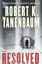 Resolved: A Novel (The Butch Karp and Marlene Ciampi Series Book 15)