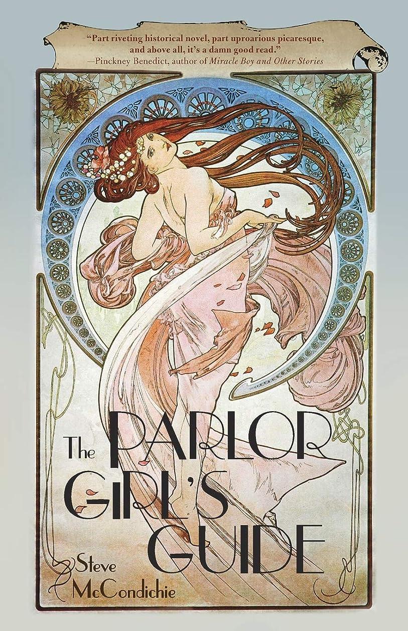 同等の拍手する把握The Parlor Girl's Guide