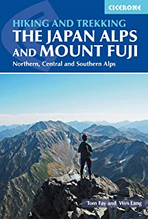 Cicerone Walking and Trekking in the Japan Alps and Mount Fuji: Northern, Central and Southern Alps