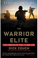 The Warrior Elite: The Forging of SEAL Class 228 Kindle Edition