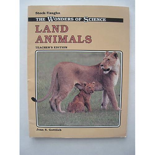 Land Animals (Wonders of Science), Teacher's Edition
