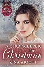 A Shopkeeper for Christmas (Spinster Mail-Order Brides Book 33)