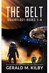 The Belt Quadrilogy: Books 1-4 of the Highly Entertaining Hard Sci-Fi Space Adventure Kindle Edition