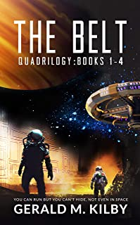 The Belt Quadrilogy: Books 1-4 of the Highly Entertaining Hard Sci-Fi Space Adventure (English Edition)