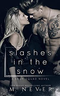 Slashes in the Snow: An Enemies to Lovers Motorcycle Romance (Baum Squad)