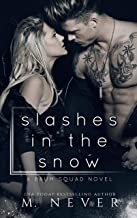 Slashes in the Snow: An Enemies to Lovers Motorcycle Romance (Baum Squad) (English Edition)