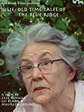 Julie: Old Time Tales of the Blue Ridge