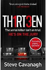 Thirteen: The serial killer isn't on trial. He's on the jury (Eddie Flynn Series) (English Edition) Formato Kindle