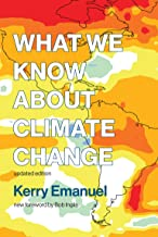What We Know about Climate Change, updated edition (The MIT Press)