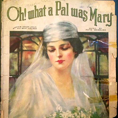 Oh! What a Pal Was Mary