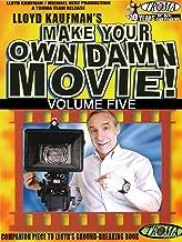 Make Your Own Damn Movie! Volume 5