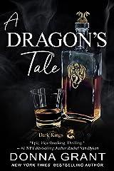 A Dragon's Tale (Dark Kings Book 22) Kindle Edition