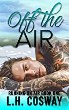 Off the Air (Running on Air Book 1)