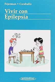 Vivir con epilepsia/ Living With Epilepsy (Convivir Con.../ Living With...) (Spanish Edition)