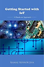 Getting Started with IoT: A Hands-on Approach