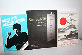 Martial Arts 3-pack {{Bruce Lee's Fighting Method, Basic Training; Living the Martial Way; Shihan-Te, The Bunkai of Karate Kata}}