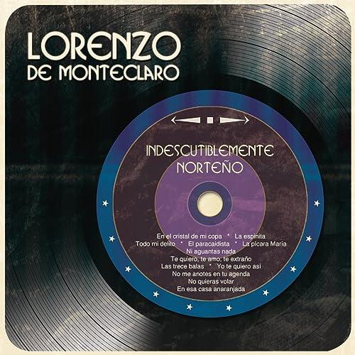 Indiscutiblemente Norteño by Lorenzo de Monteclaro on Amazon ...