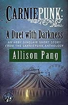 Carniepunk: A Duet with Darkness